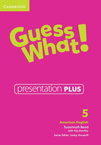 Guess What! American English Level 5 Presentation Plus: Susannah Reed
