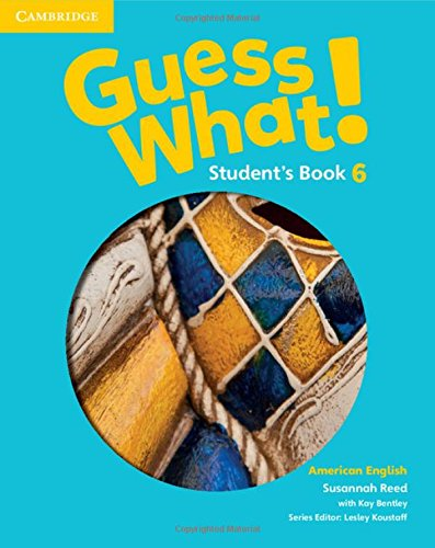 9781107557291: Guess What! American English Level 6 Student's Book