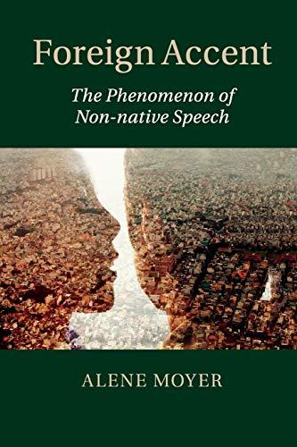 9781107558601: Foreign Accent: The Phenomenon of Non-native Speech