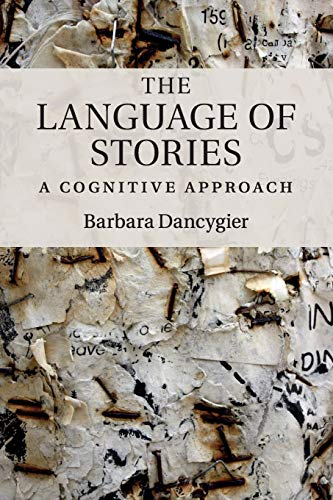 9781107558618: The Language of Stories: A Cognitive Approach