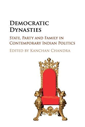 Democratic Dynasties: Kanchan Chandra (editor)