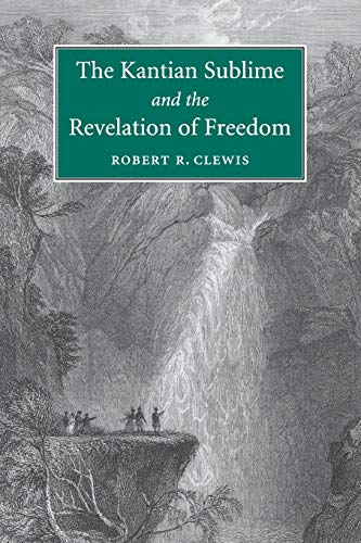 9781107559264: The Kantian Sublime and the Revelation of Freedom