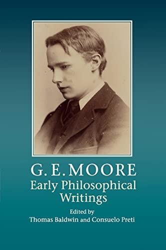 9781107559349: G. E. Moore: Early Philosophical Writings