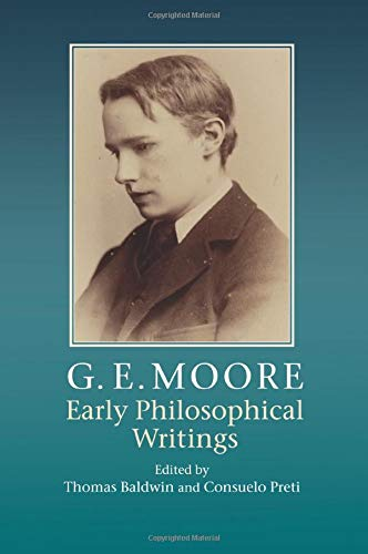 9781107559349: G. E. Moore: Early Philosophical Writings