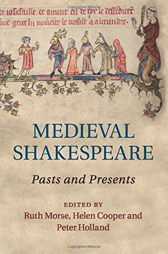 9781107559523: Medieval Shakespeare: Pasts and Presents