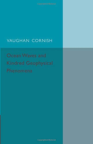 9781107559998: Ocean Waves and Kindred Geophysical Phenomena