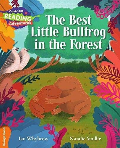 The Best Little Bullfrog in the Forest: Whybrow, Ian