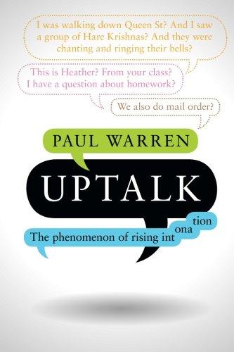 9781107560840: Uptalk: The Phenomenon of Rising Intonation