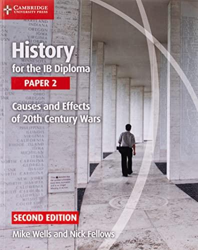 9781107560864: History for the IB diploma. Per le Scuole superiori. Con e-book. Con espansione online. Causes and effects of 20th century wars (Vol. 2)