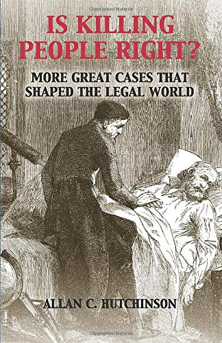 9781107560888: Is Killing People Right?: More Great Cases that Shaped the Legal World