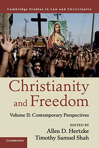 9781107561885: Christianity and Freedom: Volume 2, Contemporary Perspectives (Law and Christianity)