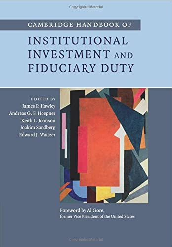9781107562080: Cambridge Handbook of Institutional Investment and Fiduciary Duty
