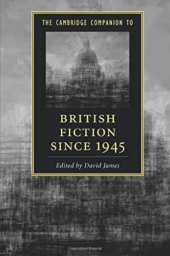 9781107562714: The Cambridge Companion to British Fiction since 1945 (Cambridge Companions to Literature)
