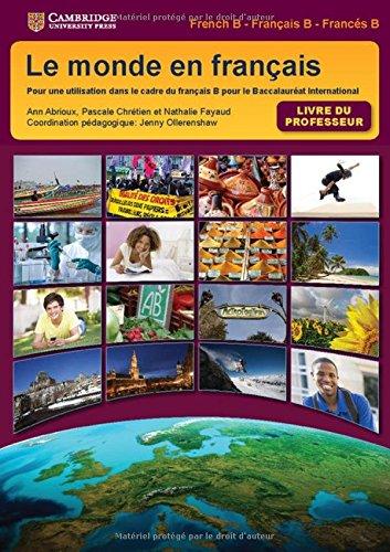9781107564794: Le monde en français Teacher's Book (IB Diploma)