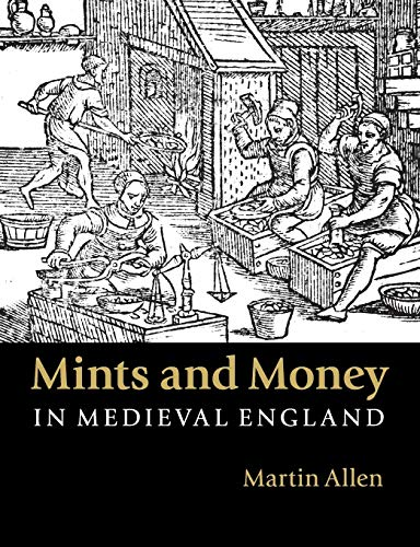 9781107564985: Mints and Money in Medieval England