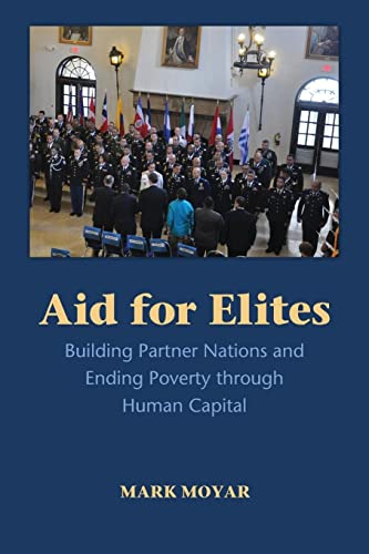 9781107565012: Aid for Elites: Building Partner Nations and Ending Poverty through Human Capital