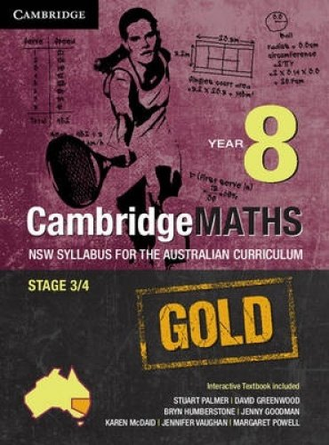 Cambridge Mathematics Gold NSW Syllabus for the Australian Curriculum Year 8 Pack (Textbook and ...