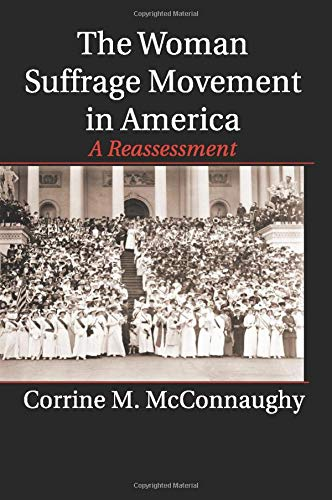 9781107567054: The Woman Suffrage Movement in America: A Reassessment