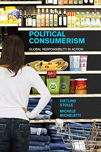 9781107567290: Political Consumerism: Global Responsibility in Action