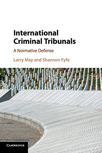 9781107567726: International Criminal Tribunals: A Normative Defense