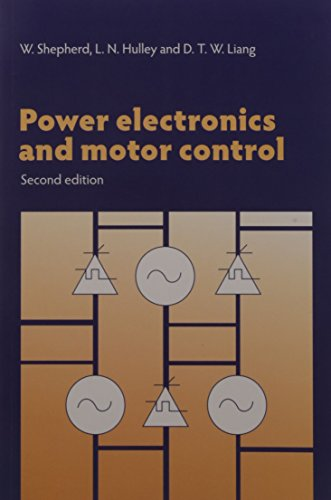 9781107568792: Power Electronics And Motor Control