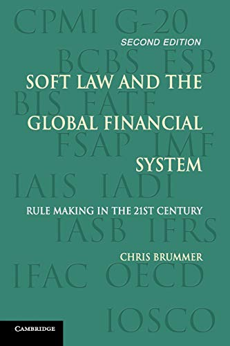 9781107569447: Soft Law and the Global Financial System: Rule Making in the 21st Century