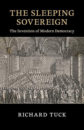 9781107570580: The Sleeping Sovereign: The Invention of Modern Democracy (The Seeley Lectures)