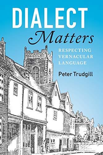 9781107571457: Dialect Matters: Respecting Vernacular Language