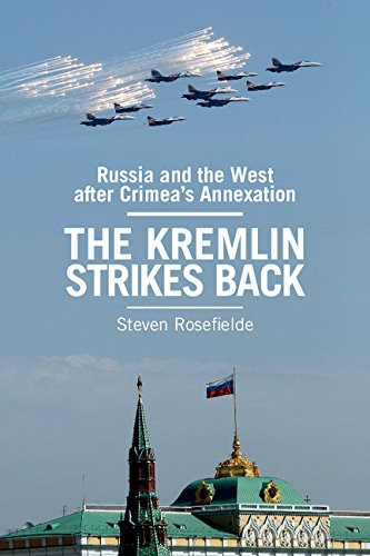 9781107572959: The Kremlin Strikes Back: Russia and the West After Crimea's Annexation