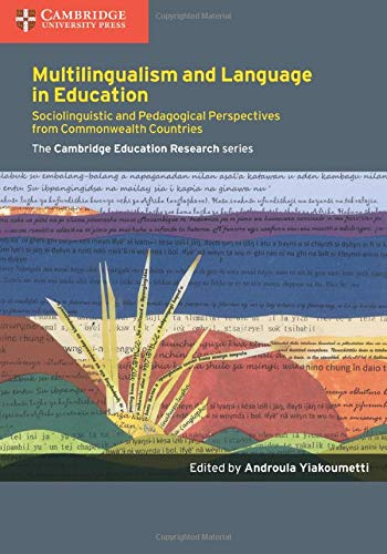 Multilingualism and Language in Education: Sociolinguistic and Pedagogical Perspectives from ...