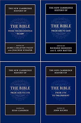 The New Cambridge History of the Bible: Edited by James