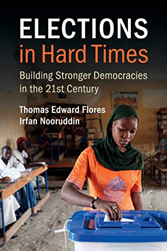 9781107584631: Elections in Hard Times: Building Stronger Democracies in the 21st Century