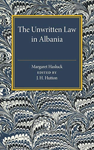 9781107586932: The Unwritten Law in Albania