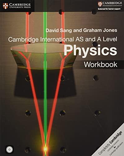Cambridge International AS and A Level Physics: David Sang, Graham