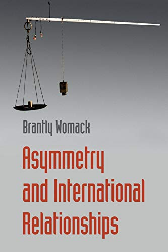 Asymmetry and International Relationships: Womack, Brantly