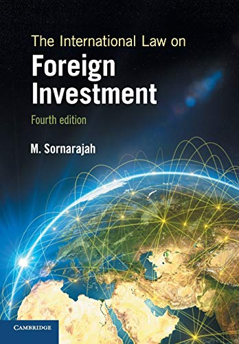 The International Law on Foreign Investment (Paperback): M. Sornarajah