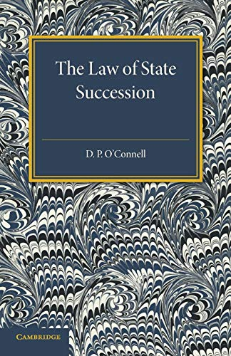 The Law of State Succession: D. P. O' Connell