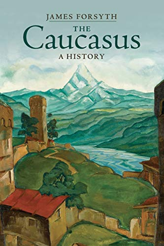 9781107595590: The Caucasus: A History