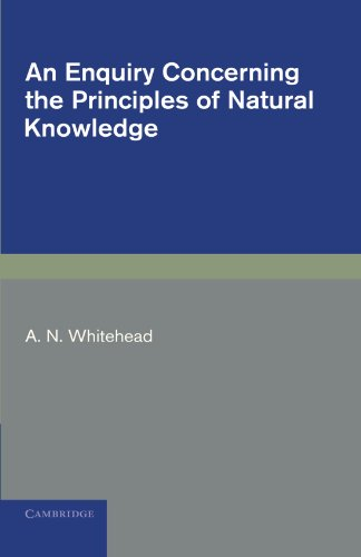 9781107600126: An Enquiry Concerning the Principles of Natural Knowledge