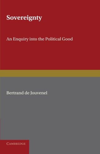 9781107600171: Sovereignty: An Inquiry into the Political Good