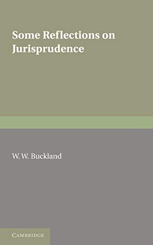 9781107600577: Some Reflections on Jurisprudence