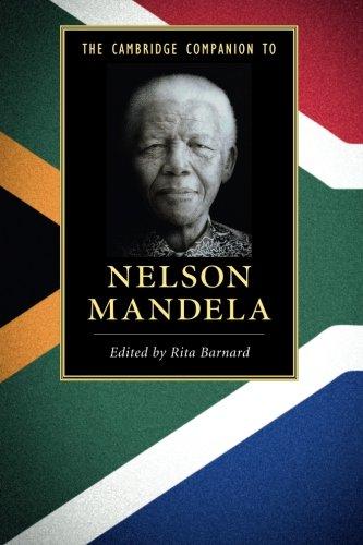 The Cambridge Companion to Nelson Mandela: Barnard, Rita