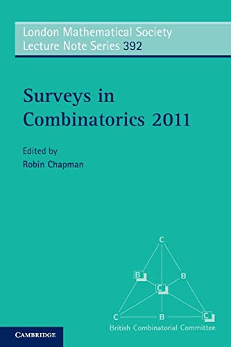 9781107601093: Surveys in Combinatorics 2011 (London Mathematical Society Lecture Note Series)
