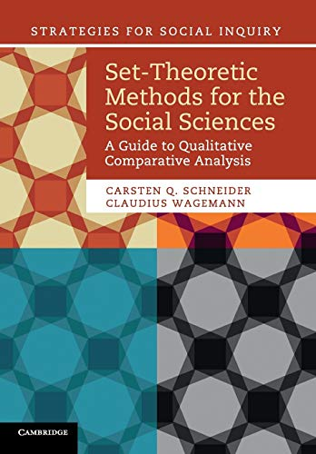 9781107601130: Set-Theoretic Methods for the Social Sciences: A Guide to Qualitative Comparative Analysis (Strategies for Social Inquiry)