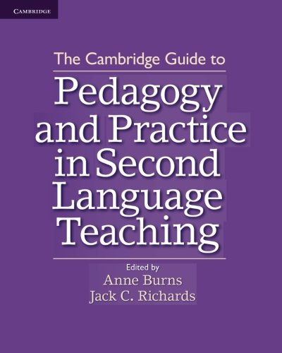 9781107602007: The Cambridge Guide to Pedagogy and Practice in Second Language Teaching [Lingua inglese]