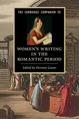 9781107602557: The Cambridge Companion to Women's Writing in the Romantic Period (Cambridge Companions to Literature)