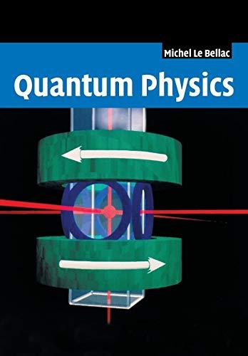 9781107602762: Quantum Physics Paperback