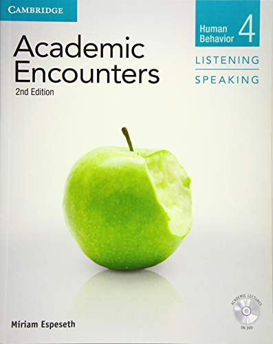 9781107602984: Academic Encounters 2nd 4 Student's Book Listening and Speaking with DVD (Academic Encounters. Human Behavior)