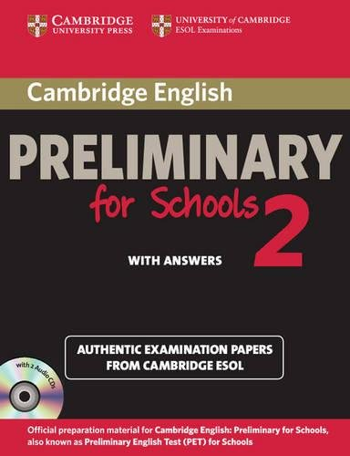9781107603127: Cambridge English. Preliminary for schools. Student's book. With answers. Per le Scuole superiori. Con CD Audio. Con espansione online: Cambridge ... and Audio CDs (2)) (PET Practice Tests)