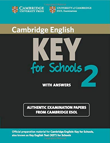 9781107603141: Cambridge English Key for Schools 2 Student's Book with Answers: Authentic Examination Papers from Cambridge ESOL (KET Practice Tests)